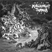 IS 046 MALIGNANT TUMOUR – Dawn of A New Age – CD