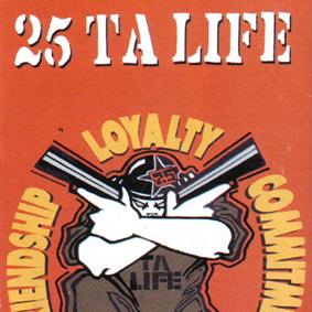 25 TA LIFE – Friendship Loyalty Commintment MC
