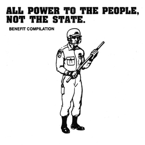 ALL POWER TO THE PEOPLE NOT THE STATE compilation CD