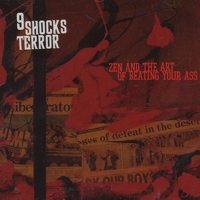 9 SHOCKS TERROR – Zen And the Art of Beating Your Ass CD