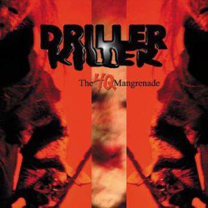 DRILLER KILLER – The 4Q Mangrenade CD