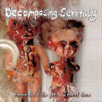 DECOMPOSING SERENITY – Let Us Show You How to Draw Blood – CD