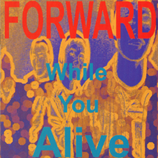 FORWARD – While You Alive – CD