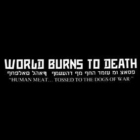 WORLD BURNS TO DEATH – Human Meat – nášivka