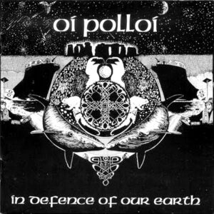 OI POLLOI – In Defence of Our Earth – CD