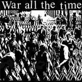 WAR ALL THE TIME – s/t – LP