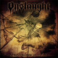 ONSLAUGHT – The Shadow of Death – LP