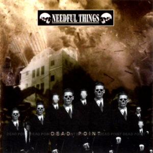 NEEDFUL THINGS – Dead Point – CD