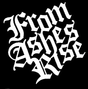 FROM ASHES RISE T-SHIRTS, HOODIES AND BACKPATCHES