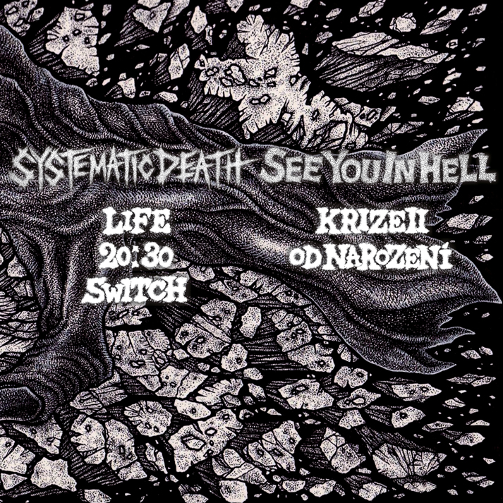 SEE YOU IN HELL / SYSTEMATIC DEATH split EP brzy venku