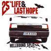 25 TA LIFE / LAST HOPE – live in Sofia split CD