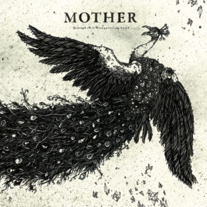 MOTHER – Through This Disappearing Land LP