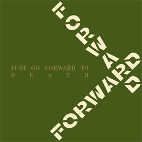 FORWARD – Just Go Forward To Death – CD
