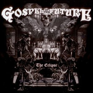 GOSPEL OF THE FUTURE – The Eclipse – CD