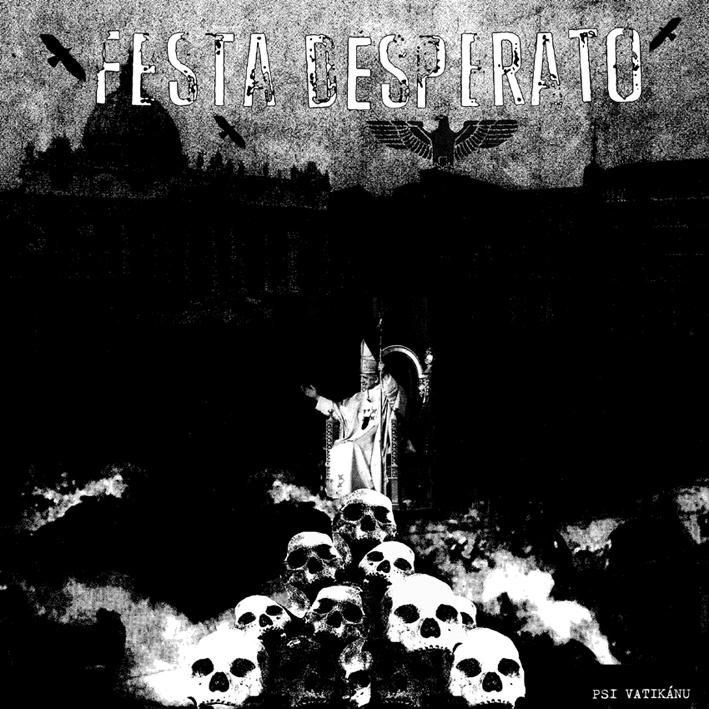 FESTA DESPERATO – PSI VATIKÁNU LP