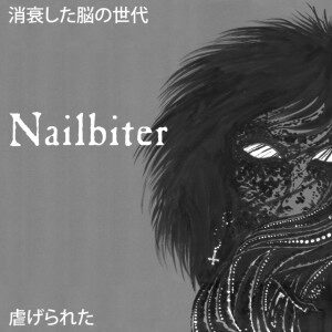 NAILBITER – Faded Brain Age + Abused – LP