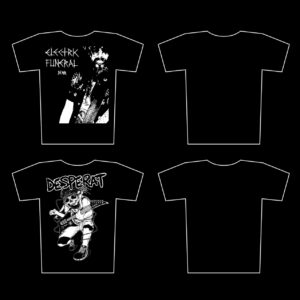 OUT SOON – ELECTRIC FUNERAL AND DESPERAT T-SHIRTS
