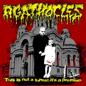 AGATHOCLES – This is not a Threat Its a Promise CD