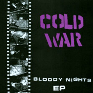 COLD WAR – Bloody Nights EP