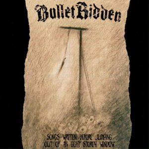 BULLET RIDDEN – Songs Written Before Jumping Out of an Eight Story Window – CD