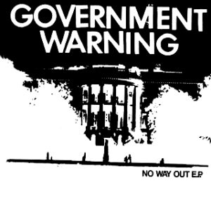GOVERNMENT WARNING – No Way Out – EP