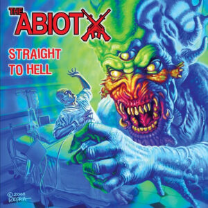 THE ABIOTX – Straight to Hell – CD