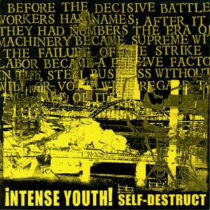 INTENSE YOUTH – Self Destruct – EP
