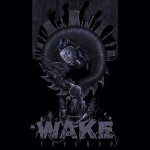 WAKE – Leeches – LP