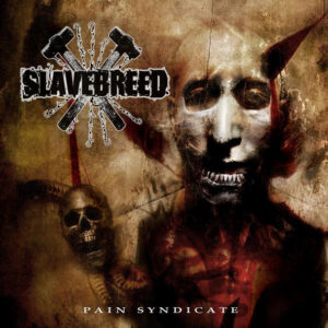 SLAVEBREED – Pain Syndicate – CD