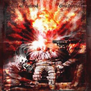 FULL OF HATRED / DISKONTROLL – split EP