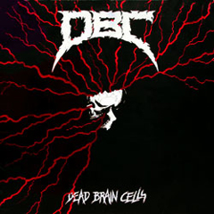 DBC – Dead Brain Cells – LP