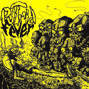 PUTRID FEVER – Do you Remember? – LP