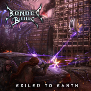 BONDED BY BLOOD – Exiled To Earth – LP