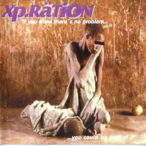 XP.RATION – If you mind there is no problem – CD