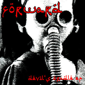 FORWARD – Devil's Cradle / What's the Meaning of Love – EP