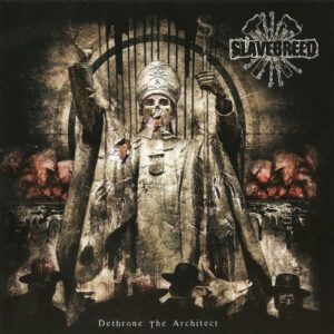 SLAVEBREED – Dethrone the Architect – CD