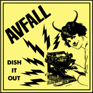 AVFALL – Dish It Out! – EP