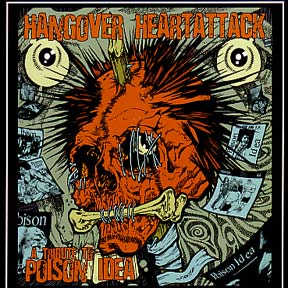 HANGOVER HEARTATTACK – A tribute to Poison Idea – CD