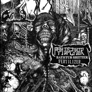BATHTUB SHITTER – Fertilizer – EP