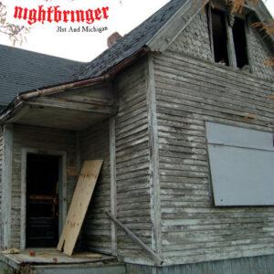 NIGHTBRINGER – 31st And Michigan – EP