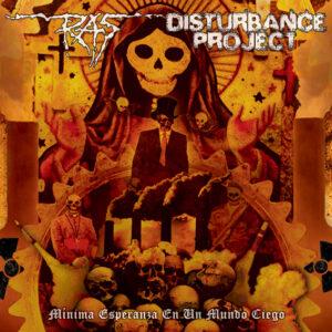 DISTURBANCE PROJECT / RAS – split 10 LP