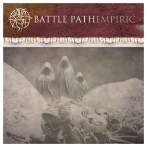 BATTLE PATH – Empiric – LP