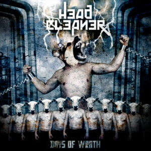 HEAD CLEANER – Days of Wrath – EP