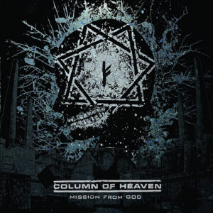 COLUMN OF HEAVEN – Mission From God – LP