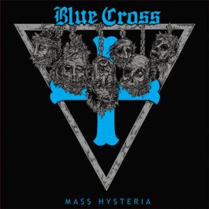 BLUE CROSS – Mass Hysteria – LP