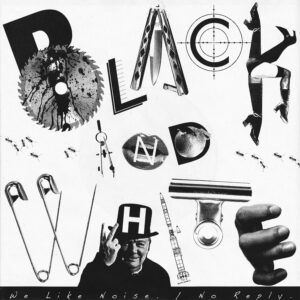 BLACK AND WHITE – We Like Noise + No Reply – EP