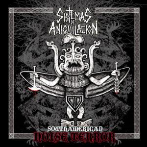 SISTEMAS DE ANIQUILACION – Southamerican Noise Terror – LP