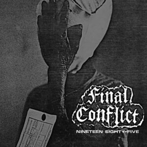 FINAL CONFLICT – Nineteen Eighty-Five Demo – LP