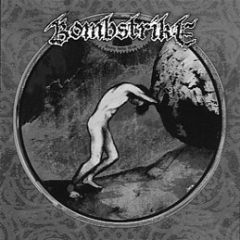 BOMBSTRIKE – Born Into This – CD