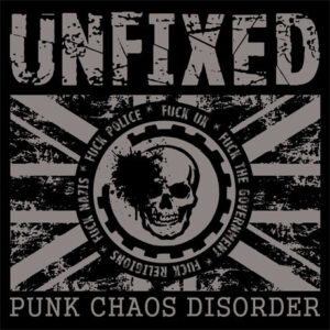 UNFIXED – Punk Chaos Disorder – LP